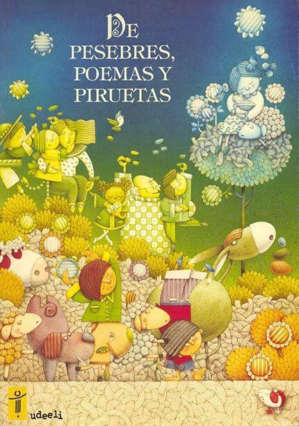 De pesebres, poema y piruetas